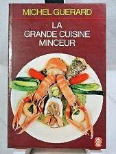 LA GRANDE CUISINE MINCEUR - MICHEL GUERARD - ROBERT LAFFONT - 1976 - TBE*