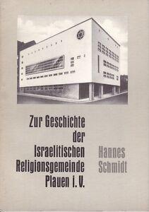 Zur Geschichte der Israelitischen Religionsgemeinde Plauen Juden Jew Chronik