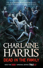 Dead in the Family: A True Blood Novel, Charlaine Harris | Hardcover Book | Acce