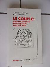 Jacques Antoine MALAREWICZ Le Couple - quatorze définitions décourageantes