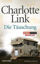 Die Täuschung von Charlotte Link (2009, Klappenbroschur)