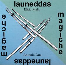 Efisio Melis, Antonio Lara - Launeddas Magiche (CD, Album)