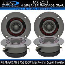 4 American Bass MX 251T Aluminum Super Loud Tweeter 600W 4ohm Car Audio Speaker