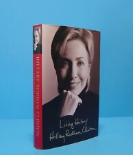 LIVING HISTORY BY HILLARY RODHAM CLINTON, SIGNED