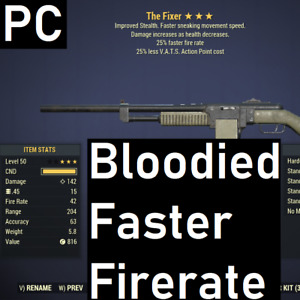 [PC] Bloodied Fixer 25% Faster Firerate 25% less VATS Cost B2525 Fallout 76
