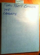 Ford 745 Loader Parts Catalog Manual FTO-17388 5/88