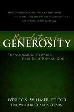 Revolution in Generosity: Transforming Stewards To Be Rich Toward God