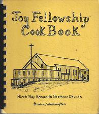 BLAINE WA 1975 BIRCH BAY MENNONITE BRETHREN CHURCH *JOY COOK BOOK *ETHNIC GERMAN