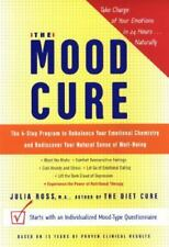 The Mood Cure by Julia Ross, M.A. 4 Steps to Rebalance your Emotional chemistry