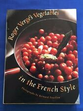 ROGER VERGE'S VEGETABLES IN THE FRENCH STYLE- 1ST. ED. INSCRIBED BY ROGER VERGES