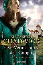 Elizabeth Chadwick - Das Vermächtnis der Königin (Die Alienor-Trilogie 3)