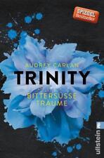 Bittersüße Träume: Trinity (4) - Audrey Carlan - UNGELESEN