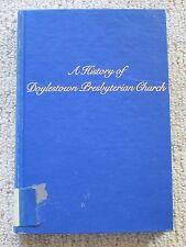 A History of Doylestown [PA] Presbyterian Church