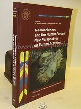 NEUROSCIENCES and the Human Person: New Perspectives on Human Activities 2013