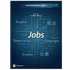 World Development Report 2013: Jobs-ExLibrary