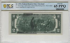 1976 $2 FEDERAL RESERVE NOTE PARTIAL OFFSET PRINTING ERROR PCGS B GEM 65 PPQ