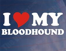 I Love/Heart My Bloodhound Novelty Dog Owners Car/Van/Window/Bumper Sticker