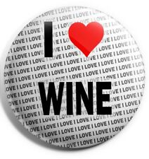 "I Love Wine Pin Badge 3"" 75mm  - Gift - Birthday - Stocking Filler"