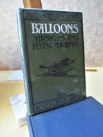 BALLOONS,AIRSHIPS & FLYING MACHINES, C.1900, Gertrude BACON,Illustrated