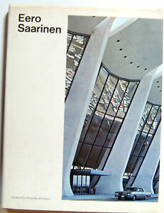 Rupert Spade Eero Saarinen Simon Schuster 1971 Futagawa Contemporary architects