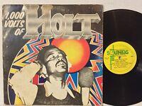 John Holt 1,000 Volts Of VG TOTAL SOUNDS BARBADOS ORIG 1973 PRESS roots soul