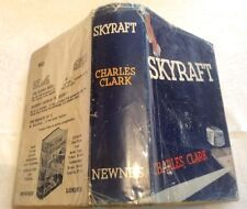 Charles Clark Skyraft First Ed in D/J 1937