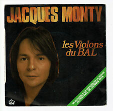 """Jacques MONTY Vinyle 45T 7"""" LES VIOLONS DU BAL Cannes 74 JM Productions 6061752"""