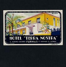 Hotel terra nostra Furnas Azores Portogallo * OLD LUGGAGE LABEL ETICHETTA VALIGIA