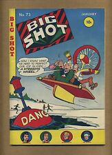Big Shot 73 (GVG) Columbia Comics 1947 Sparky Watts The Face Skyman (c#11127)