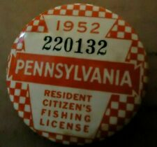 1952 Pennsylvania Pa Resident Citizen's Fishing License Pinback Button-Excellent