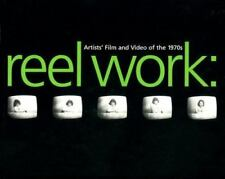 Reel Works: Artists Film and Video of the 1970s-ExLibrary
