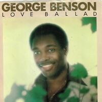"George Benson - Love Ballard ≈ 7"" Vinyl Record 45 RPM≈ Single Record in Sleeve"