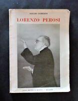 Musica libri - Biografie - Lorenzo Perosi - Adelmo Damerini - Ed. Bietti 1953