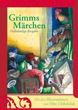 Grimms Märchen von Jacob Grimm und Wilhelm Grimm (2009, Gebundene Ausgabe)