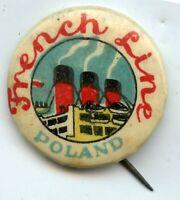 French Line Poland CGT Transit Advertising Vintage Pinback Pin Button - BP504