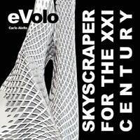 Skyscraper for the XXI Century Perfect Carlo Aiello