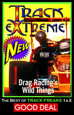 Drag RacingTRACK EXTREME, Exhibitionists TV Show, A Main Event Entertainment DVD