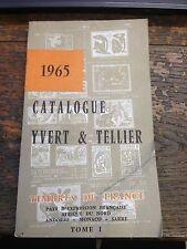 Catalogue Yvert et Tellier 1965 Timbres de France tome 1