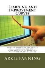 Learning and Improvement Curves: How to determine the impact of learning on the