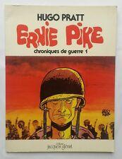 BD - Ernie Pike 1 Chroniques de guerre / EO 1979 / HUGO PRATT / GLENAT