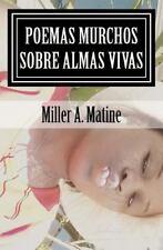 Os Poemas Mortos Sobre As Almas Vivas by Miller M (2015, Paperback)