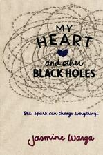 My Heart and Other Black Holes by Warga, Jasmine