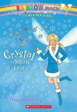 Weather Fairies #1: Crystal the Snow Fairy: A Rainbow Magic Book: By Meadows,...
