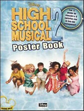High School Musical 2. Poster book - Disney - Libro nuovo in offerta !