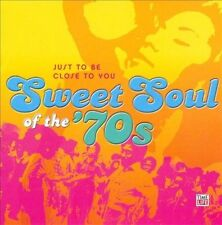 NEW Sweet Soul of the '70s: Just to Be Close to You. Various Artists (CD, 2009)