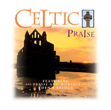 Celtic Praise by Eden's Bridge (CD, Dec-1998, Straight Up Music)