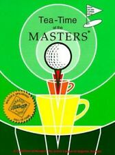Tea-Time at the Masters: Collection of Recipes by Junior League of Augusta 1977