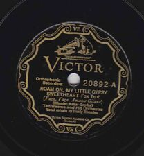 Ted Weems, Goodrich on 78 rpm Victor 20892: Roam On, My Little Gypsy