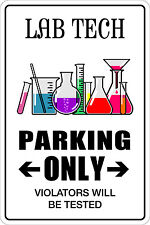 "Metal Sign Lab Tech Parking Only 8"" x 12"" Aluminum NS 084"