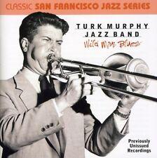 Turk Murphy, Turk Murphy Jazz Band - Wild Man Blues [New CD]